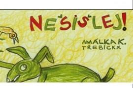Nešišlej! Logepedics songs for brave children and parents