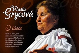 Vlasta Grycová celebrates the anniversary of the new CD: O love